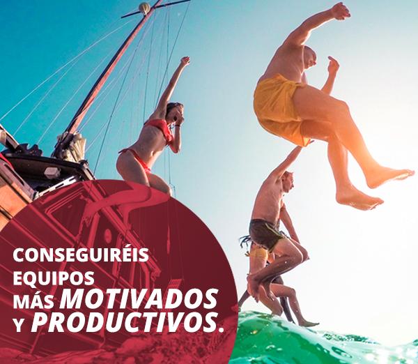 Conseguiréis equipos más motivados y productivos
