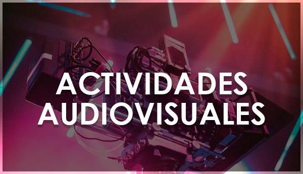 Actividades Audiovisuales