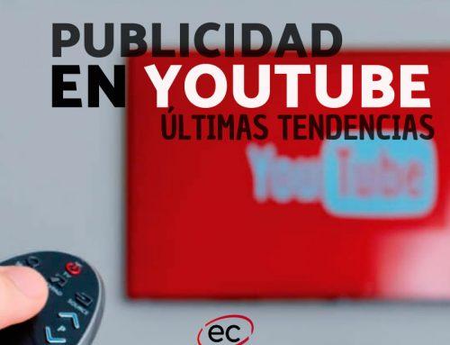 Publicidad en Youtube, novedades y los vídeos más vistos